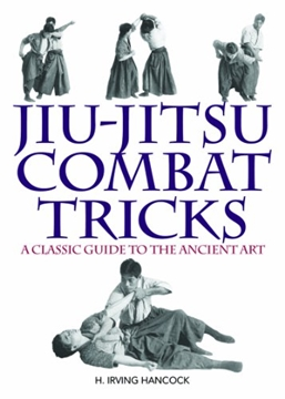 Picture of Jiu-Jitsu Combat Tricks by H. Irving Hancock
