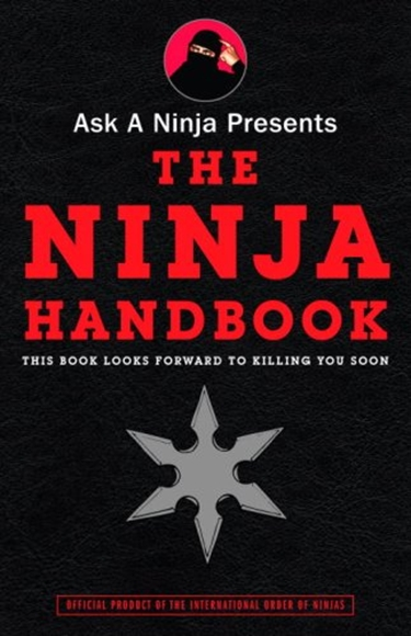 Picture of Ask a Ninja Presents The Ninja Handbook