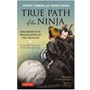 Picture of True Path of the Ninja: The Definitive Translation of the Shoninki