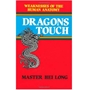 Picture of Dragons Touch by Master Hei Long